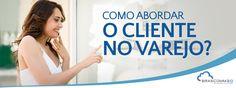Como abordar o cliente no varejo? http://www.brascomm.net.br/como-abordar-o-cliente-no-varejo/