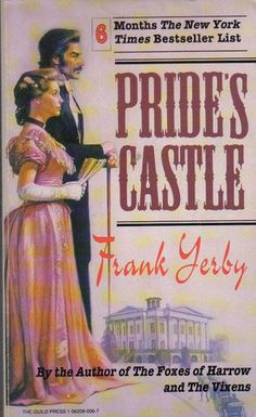 Frank Yerby - Pride's Castle