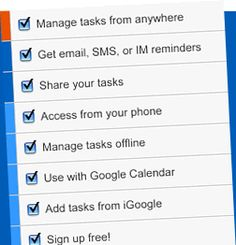 Remember The Milk list Time-management organizer Create an up-to-the-minute to-do list complete with reminders via instant message or e-mail through RememberTheMilk.com. Upload Remember The Milk to your cell phone and you'll always have your grocery list with you. And when someone at home adds to the list while you're walking into the store, you'll be sent an update.