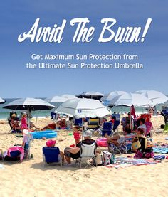 Great Mother's Day Gift Idea for the Mom who loves the beach! Avoid The Burn! Get Maximum Sun Protection from the Ultimate Sun Protection Umbrella