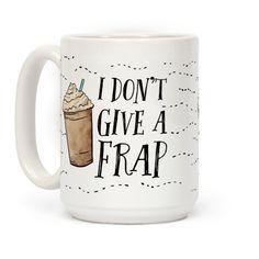 I Don't Give A Frap | T-Shirts, Tank Tops, Sweatshirts and Hoodies | HUMAN