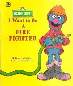 I Want to Be a Fire Fighter (Sesame Street): Tom Cooke: 9780307126269: Amazon.com: Books