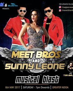 Tomorrow m join biggest musical night show of my Big Brother Rajeev sir  with Dance Queen Sunny leone & Meet Bros at the Musical Blast in Greater Noida on 6th May 2017! #SunnyLeone #BabyDoll #Laila #MeetBros #MusicalBlast #lotsofmasti #dance #fun #music #musicalblast...