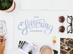 Keep a lettering journal this year and share at least one hand-lettered phrase a week. (photo credit: Lindsey Reveche)