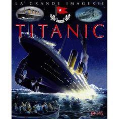 Livre 9 -12 ANS Titanic
