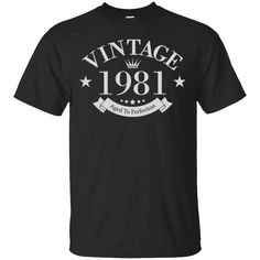 This Is A Perfect Shirt For You!  Check it out >>   Vintage 1981 Aged To Perfection - 35th Birthday Gift T-Shirt   https://sudokutee.com/product/vintage-1981-aged-to-perfection-35th-birthday-gift-t-shirt/  #Vintage1981AgedToPerfection35thBirthdayGiftTShirt  #Vintage #1981GiftShirt #AgedShirt #ToGift #Perfection #Shirt #T #35th #Birthday #Gift #T #Shirt