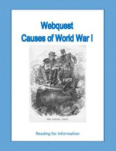 Webquest-Causes Leading to World War 1 from Mrs. Mc's Shop on TeachersNotebook.com -  (8 pages)  - There were many factors that led to the start of World War I in Europe. A lot of these factors were rooted in the deep history of the old powers of Europe including Russia, Germany, France, Italy, Austria, Hungary, and Britain. This internet hunt gives yo