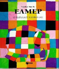 Elmer is different. Elmer is patchwork. Different Kinds Of Lines, Storytelling App, Good Books, My Books, Amazing Books, Elmer The Elephants, Elephant Book, Elephant Colour, Album Jeunesse