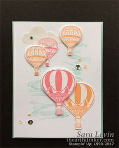 Sara Levin | theartfulinker.com Handmade just because card using the hot air balloons from Lift Me Up ( Stampin' Up! ) for #tgifc89. #sendhappymail Click for details!