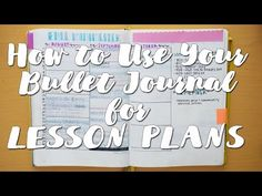 How to Use Your Bullet Journal for Lesson Plans! | Bullet Journal for Teachers! - YouTube