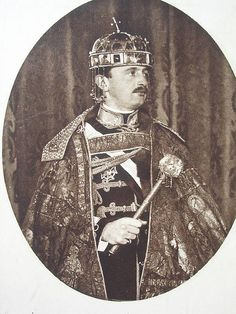 Charles Charles I of Austria in the Hungarian coronation regalia, and wearing The Holy Crown of Hungary also known as the Crown of St. Charles I of Austria or (Karl Franz Joseph Ludwig Hubert Georg Otto Marie; Kaiser Karl, Franz Josef I, Austrian Empire, Family Tree Research, Adele, Last Emperor, Austro Hungarian, Royal Jewelry, Chivalry