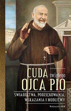 Modlitwa św. Ojca Pio, która pomoże ci, gdy masz gorszy dzień Baseball Cards, Education, Quotes, Books, Poland, Friends, Bible, Quotations, Amigos