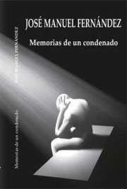 Memorias de un condenado