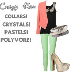 Crazy for..., created by greta-boyd on Polyvore