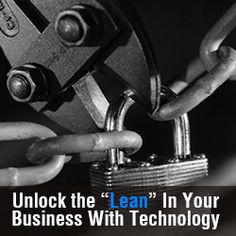 """Unlock the """"Lean"""" in Your Business With Technology"""
