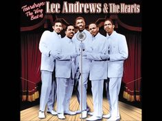 "Lee Andrews & the Hearts  ""Tear Drops"""