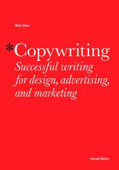 Copywriting, Second edition by Mark Shaw http://www.amazon.com/dp/B00JB8IDO2/ref=cm_sw_r_pi_dp_PEMTwb1WJZZHN