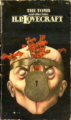 Tomb, The (Ballantine) 1973 AUTHOR: H. P. Lovecraft ARTIST: John Holmes by Hang Fire Books, via Flickr