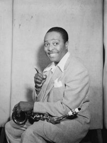 Louis Jordan.  The reason we have rock and roll and rap.  Damn shame not many know him...