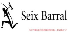 Novedades literarias Seix Barral: Enero 2017 - http://www.actualidadliteratura.com/novedades-literarias-seix-barral-enero-2017/
