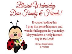 ❤*❤*❤ Happy Wednesday Pictures, Blessed Wednesday, Blessings, Prayers, Lord, Shit Happens, Reading, Prayer, Reading Books