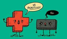 Se positivo!