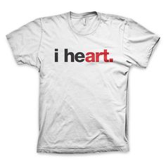 """""""i heart"""" t-shirt in white by WORDS BRAND™ #art #t-shirt #quotes #design"""