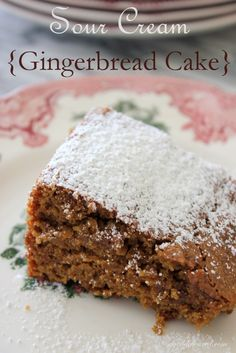 Sour Cream Gingerbread Cake - this looks so good.  So much so that I just might be convinced to go buy some molasses just so I can make it.