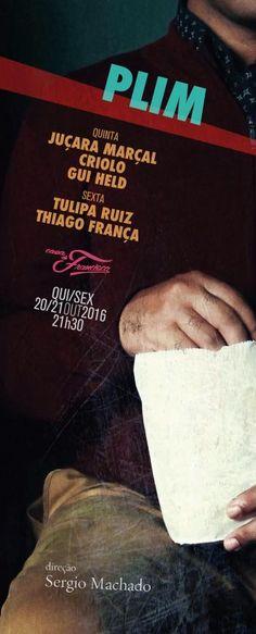 Sergio Machado_Plim (Lançamento), quinta e sexta-feira - Bom Lazer - Seu fim de semana começa aqui