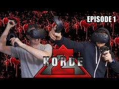 Draz and Chris join forces and fight back against the zombie horde in HordeZ on the HTC Vive! This is Episode 1 where we tackle the first level, more episode. Virtual Reality Videos, Movie Posters, Film Poster, Film Posters, Poster