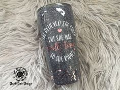 """Custom Glitter Tumbler """"She believed she could but she was really tired. Diy Tumblers, Custom Tumblers, Glitter Tumblers, Glitter Wine, Glitter Cups, Short Friendship Quotes, Mason Jar Cups, Tumblr Cup, Dandelion Designs"""