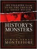 History's Monsters: 101 Villains from Vlad the Impaler to Adolf Hitler by Simon Sebag Montefiore http://www.amazon.com/dp/1435109376/ref=cm_sw_r_pi_dp_s.vvvb1TYGGN9