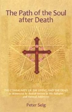 Buy The Path of the Soul after Death by Peter Sleg and Read this Book on Kobo's Free Apps. Discover Kobo's Vast Collection of Ebooks and Audiobooks Today - Over 4 Million Titles! Rudolf Steiner, Circle Of Life, Social Science, Occult, Mystic, Paths, Book Art, This Book, Author