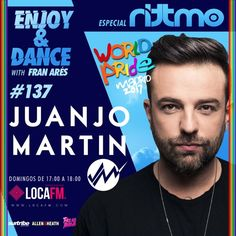 Enjoy & Dance With Fran Ares #137  Rittmo World Pride con Juanjo Martin by Fran Ares #music