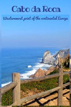 Cabo da Roca (Cape Roca) is the westernmost point of mainland Portugal and Europe with stunning vistas of everlasting stretch of azure sea and rugged rocky cliffs.