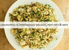 Chef Jamie Levine's Cauliflower w/ Pomegranate Molasses, Pine Nuts & Mint