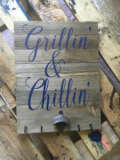 grillin and chillin pallet sign grill sign by southernfriedmgrams