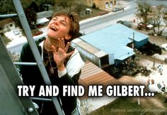 Try and find me Gilbert. - What's eating Gilbert Grape.