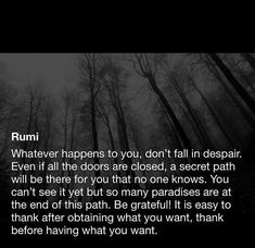 Rumi Love Quotes, Now Quotes, Poetry Quotes, Life Quotes, Inspirational Quotes, Rumi Poem, Poet Rumi, Quotable Quotes, Qoutes