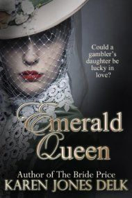 Emerald Queen by Karen Jones Delk ebook deal
