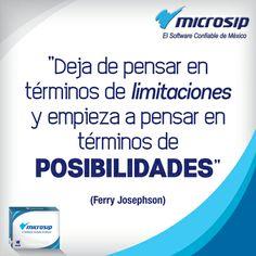 """""""Deja de pensar en términos de limitaciones y empieza a pensar en términos de posibilidades"""" (Ferry Josephson)"""