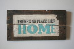 There's No Place Like Home Hand Painted Pallet Sign