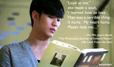You Who Came From the Stars (2014) quote / Man From the Stars / My Love From the Star : Kim Soo Hyun as Do Min Joon (ep 18)