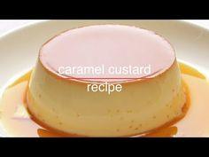 Easy to make caramel glazed custard pudding dessert . Baked Custard Recipe, Caramel Custard Recipe, Caramel Pudding, Custard Pudding, Custard Recipes, Custard Filling, Pudding Cake, Custard Desserts, Pudding Desserts