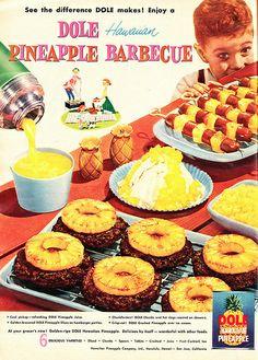 Dole Pineapple Hawaiian Barbecue (1957).  Pineapple on hamburgers, pineapple…