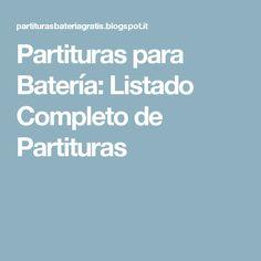 Partituras para Batería: Listado Completo de Partituras