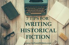 Go Teen Writers: Writing Historical Fiction: Seven Tips From Author Diana Blackstone