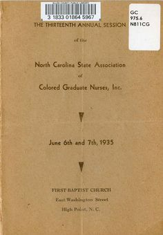 North Carolina State Association of Colored Graduate Nurses, Digitized by the Allen County Public Library Genealogy Center. African American Genealogy, Genealogy Research, Nurses, North Carolina, Graduation, Public, Color, Moving On, Being A Nurse