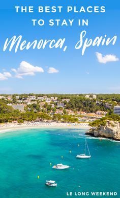 Spain Travel Guide, Europe Travel Tips, Travel Usa, Travel Guides, Menorca Beaches, Spain Destinations, Spain Holidays, European Vacation, Spain And Portugal