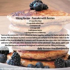 Viking Pancakes! (in order to be accessible to the average home cook, various flours may be substituted. Most era appropriate are wheat, barley, oat, and rye flours). More...